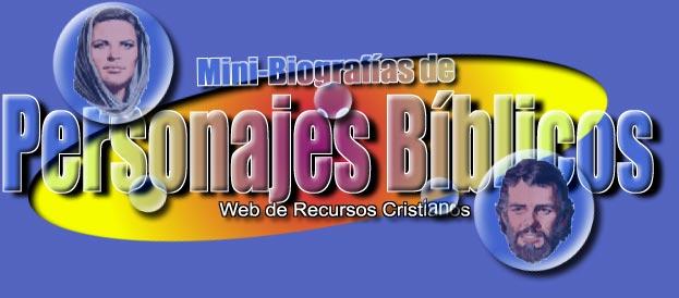 Biografias de personajes bíblicos